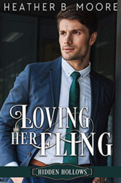 Loving Her Fling by Heather B. Moore