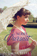 A Noble Pursuit by Laura Beers