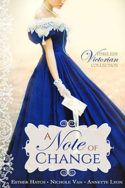 A Note of Change by Esther Hatch, Nichole Van, Annette Lyon