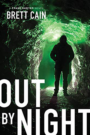 Out By Night by Brett Cain