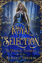 Royal Selection by RaShelle Workman