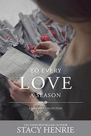 To Every Love a Season by Stacy Henrie