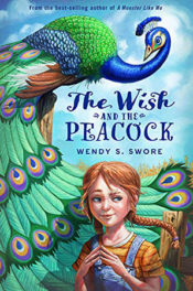 The Wish and the Peacock by Wendy S. Swore