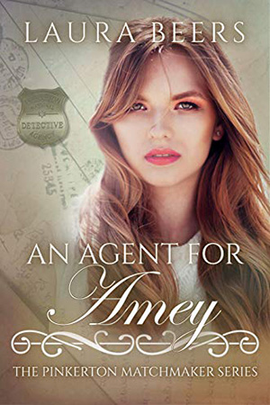 An Agent for Amey by Laura Beers