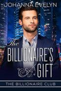 The Billionaire's Gift by Johanna Evelyn