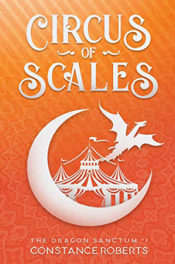 Circus of Scales by Constance Roberts