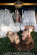 Don't Kiss Your Lab Partner by Lucy McConnell