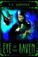 Eye of the Raven by S.G. Dunster