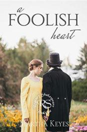 A Foolish Heart by Martha Keyes