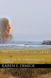 The Goats and the Sheep by Karen E. Dimick