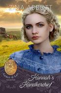 Hannah's Handkerchief by Zina Abbott