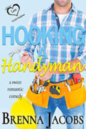 Hooking a Handyman by Brenna Jacobs