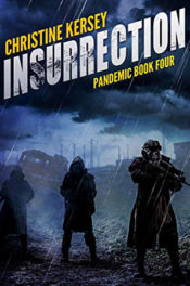 Insurrection by Christine Kersey