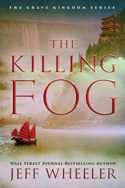 Grave Kingdom: The Killing Fog by Jeff Wheeler