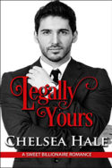 Legally Yours by Chelsea Hale