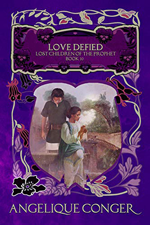 Lost Children of the Prophet: Love Defied by Angelique Conger