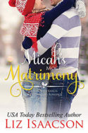 Micah's Mock Matrimony by Liz Isaacson
