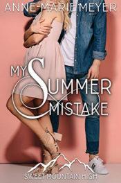 My Summer Mistake by Anne-Marie Meyer