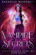Vampire Secrets by RaShelle Workman