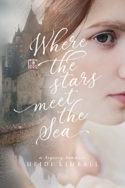 Where the Stars Meet the Sea by Heidi Kimball