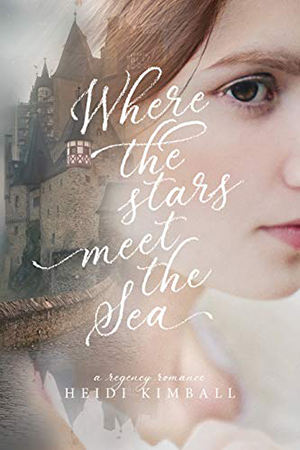 Where the Stars Meet the Sea by Heidi Kimball