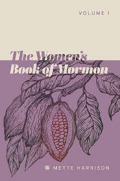 The Women's Book of Mormon by Mette Harrison