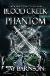 Blood Creek Phantom by Jay Barnson
