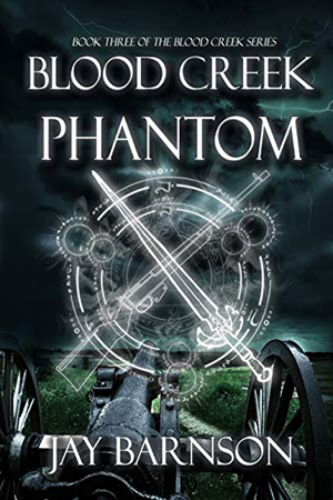Blood Creek Phantom by Jay Barnson