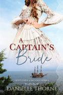 A Captain's Bride by Danielle Thorne