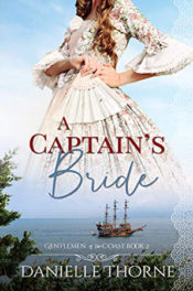 A Captain's Bride by Danielle Thorne