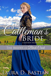 The Cattleman's Bride by Laura D. Bastian