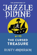 Jazzle Divine: The Cursed Treasure by Rusty Anderson