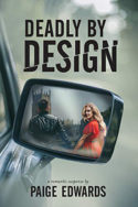 Deadly by Design by Paige Edwards