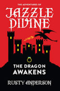 Jazzle Divine: The Dragon Awakens by Rusty Anderson
