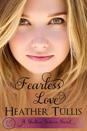 Fearless Love by Heather Tullis