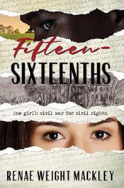 Fifteen-Sixteenths by Renae Weight Mackley