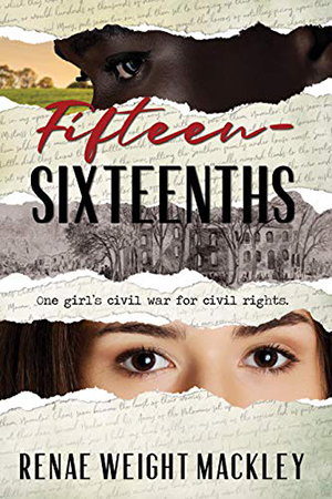 Fifteen-Sixteenths by Renae Weight Mackley