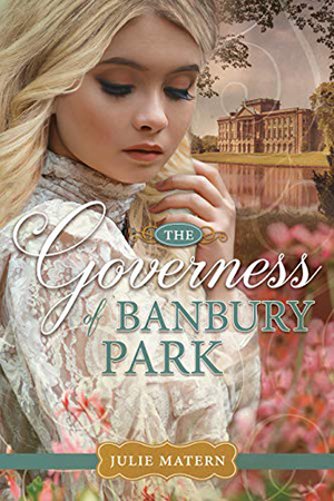 The Governess of Banbury Park by Julie Matern