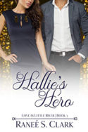 Hallie's Hero by Ranée S. Clark
