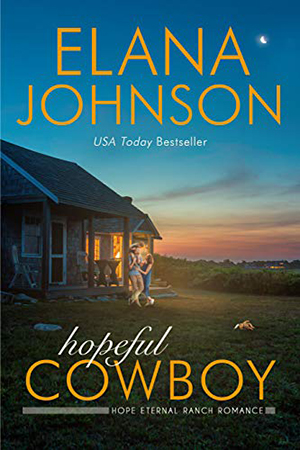 Hopeful Cowboy by Elana Johnson