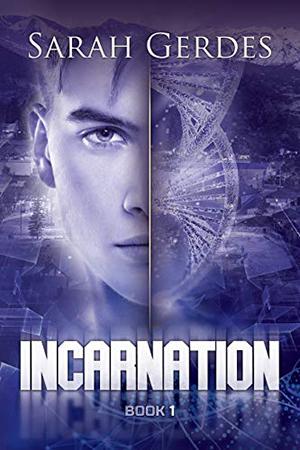 Incarnation by Sarah Gerdes