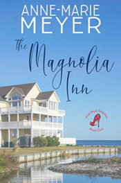 The Magnolia Inn by Anne-Marie Meyer