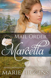 Mail Order Marcella by Marie Higgins