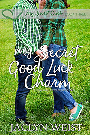 My Secret Good Luck Charm by Jaclyn Weist