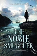 The Noble Smuggler by Sian Ann Bessey