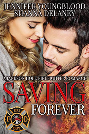 Saving Forever by Jennifer Youngblood and Shanna Delaney