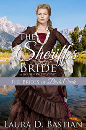 The Sheriff's Bride by Laura D. Bastian