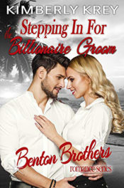 Stepping In For The Billionaire Groom by Kimberly Krey