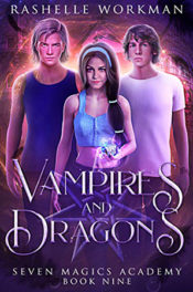 Vampires & Dragons by RaShelle Workman