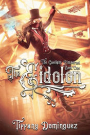 The Eidolon by Tiffany Dominguez